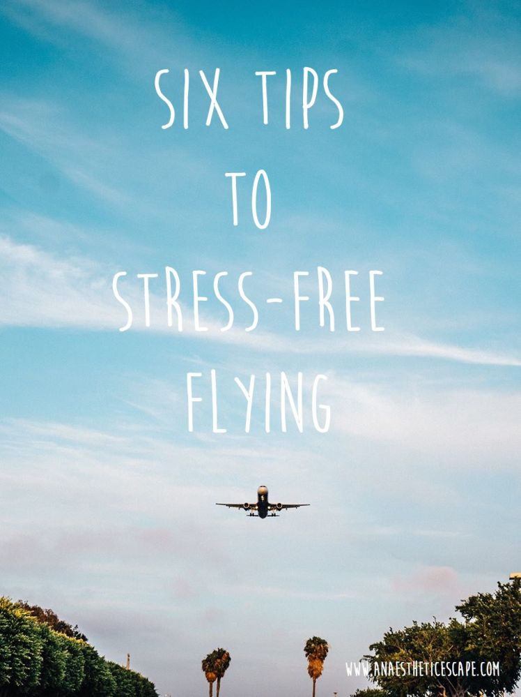 Six tips to stress-free flying